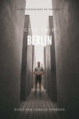 City trip Berlin three minds voyage