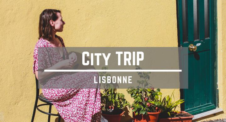 City trip àLisbonne