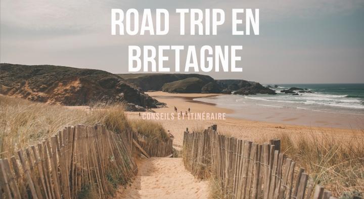 10 jours de road trip enBretagne