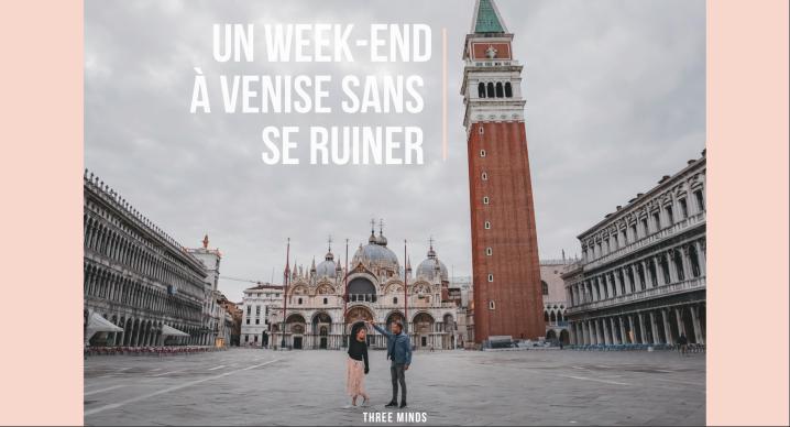 Un week-end à Venise sans seruiner